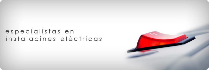 Instalaciones eléctricas profesionales